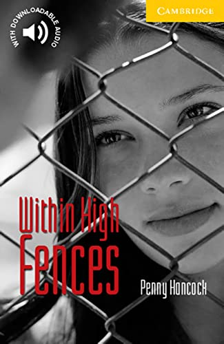 9783125742215: Cambridge English Readers. Within High Fences