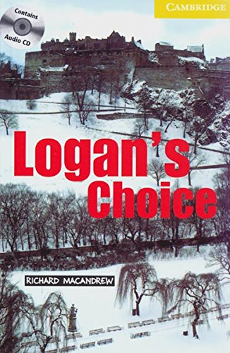 9783125742383: Logan's Choice. Buch und CD: Level 2, Wortschatz 800