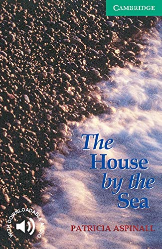 9783125743052: Cambridge English Readers. The House by the Sea. (Lernmaterialien)