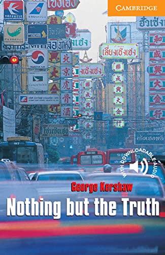 Nothing but the Truth: Englische Lektüre für: George Kershaw