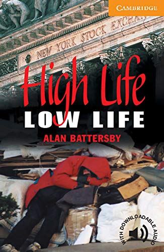 9783125744202: Cambridge English Readers. High Life, Low Life.