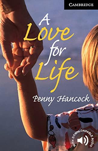 9783125746084: A Love for Life: Level 6, Wortschatz 3.800