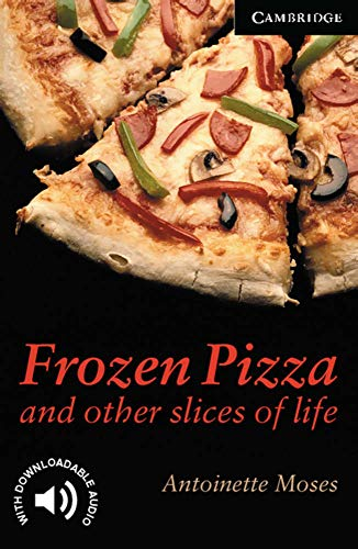 9783125746121: Frozen Pizza: And other slices of life. Level 6, Wortschatz 3.800
