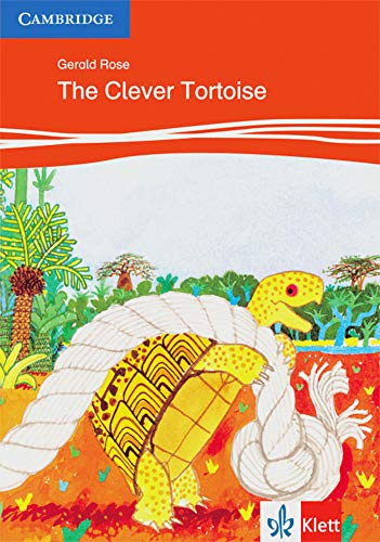 The Clever Tortoise Level 2 Klett Edition: Gerald Rose