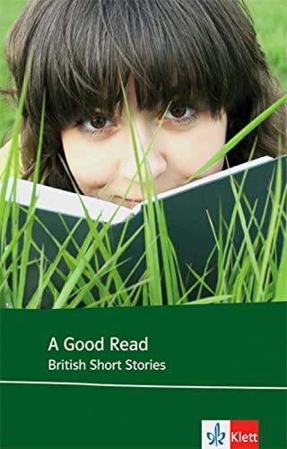 9783125772632: A Good Read: British Short Stories