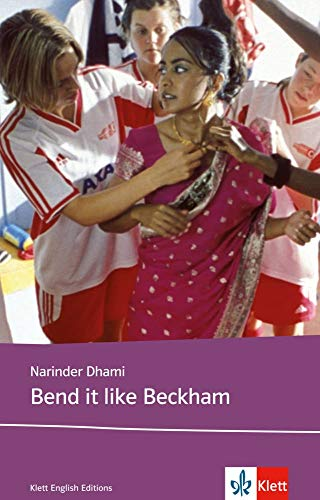 9783125780101: Bend it like Beckham. Schullektüre: Based on the original screenplay