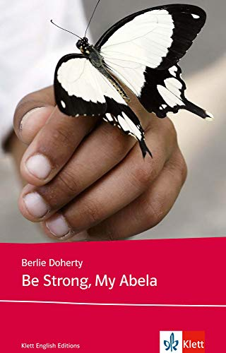 9783125780255: Be Strong, My Abela: Niveau B1. Young Adult Literature