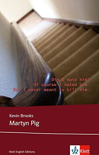 9783125781658: Martyn Pig: Schulausgabe für das Niveau B1, ab dem 5. Lernjahr. Ungekürzter englischer Originaltext mit Annotationen