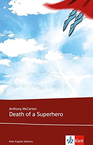 9783125781948: Death of a Superhero: Klett English Editions