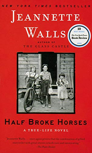 9783125788626: Half Broke Horses: A True-Life Novel