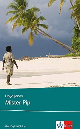 9783125798861: Mister Pip: Schulausgabe für das Niveau B2, ab dem 6. Lernjahr. Ungekürzer englischer Originaltext mit Annotationen