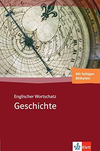 9783125801035: Englischer Wortschatz Geschichte: Mit farbigen Bildtafeln