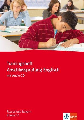 9783125811010: Trainingsheft Zentrale Prüfung Englisch. Klasse 10. Realschule. Bayern. Mit CD