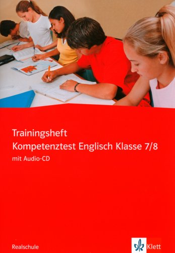 9783125811058: Trainingsheft Kompetenztest Englisch. 7./8. Klasse. Realschule