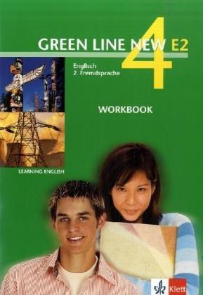 9783125818453: Green Line New E2 4. Workbook: Englisch als 2. Fremdsprache an Gymnasien, mit Beginn in Klasse 5 oder 6