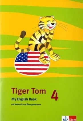 9783125820319: Tiger Tom. F�r den Beginn ab Klasse 3. My English Book mit Audio-CD und �bungssoftware 4. Schuljahr