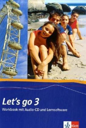 9783125826380: Let's Go 3. Workbook mit Schüler-CD und CD-ROM. Neubearbeitung: Für Klasse 7