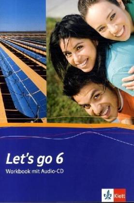 9783125826670: Let's go. Englisch als 1. Fremdsprache. Lehrwerk für Hauptschulen / Workbook mit Audio-CD Teil 6 (6. Lehrjahr)