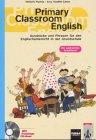 9783125870154: Primary Classroom English: Ausdrücke und Phrasen für den Englischunterricht in der Grundschule. Mit zahlr. Spielideen