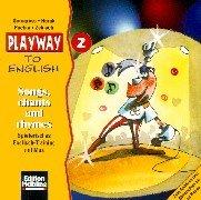 9783125870260: Playway to English 2. Songs, chants and rhymes. CD: Lehrwerk für den Englischunterricht für Kinder ab 6 an Grundschulen, in Kinderkursen an ... Spielerisches Englisch-Training mit Max