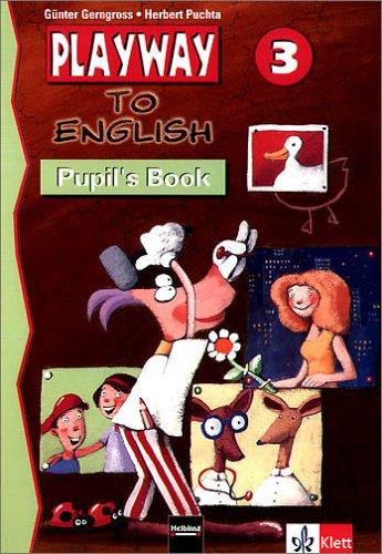 9783125870604: Playway to English. 3.Schuljahr. Lehrwerk Pupils Book. Baden-Württemberg: Arbeitsmaterialien für den Englischunterricht in der 3. Schulstufe. Smile-Methode. Mit Stanzbögen