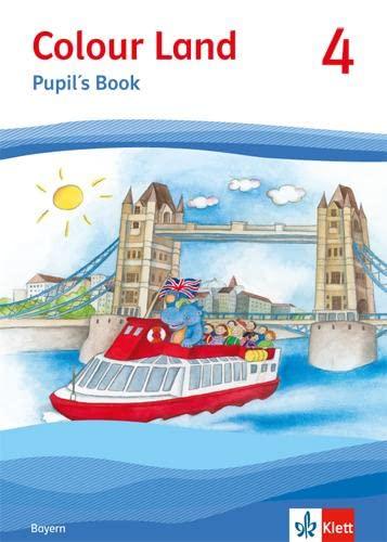 9783125872646: Colour Land ab Klasse 3. Pupil's Book. Ausgabe für Bayern. Klasse 4