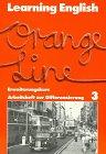 9783125873605: Learning English. Orange Line 3. Erweiterungskurs. Arbeitsheft zur Differenzierung