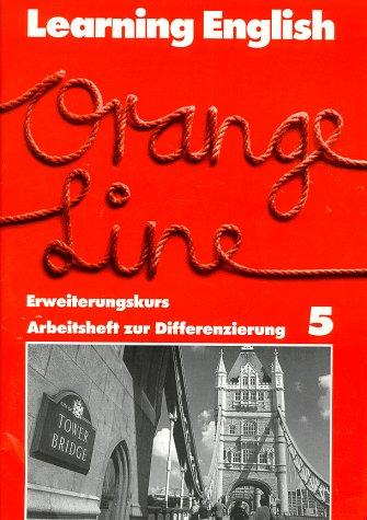 9783125875609: Learning English. Orange Line 5. Erweiterungskurs. Arbeitsheft zur Differenzierung zu 58752: Für Klasse 9 an Gesamtschulen und anderen differenzierenden Schulformen