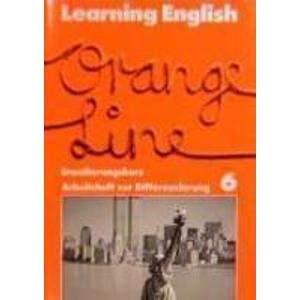 9783125876606: Learning English. Orange Line 6. Erweiterungskurs. Arbeitsheft: Unterrichtswerk für Gesamtschulen und andere differenzierende Schulformen