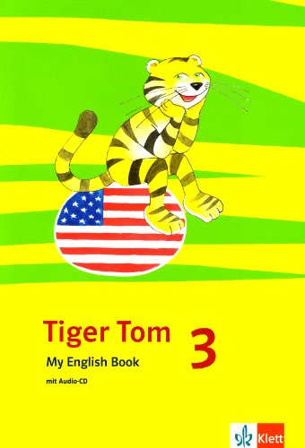 9783125883017: Tiger Tom ab Klasse 1. Activity Book 3. Schuljahr. Nordrhein-Westfalen und Hamburg