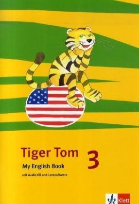 9783125883024: Tiger Tom. Activity Book mit CD-ROM und Audio-CD. 3. Schuljahr. Nordrhein-Westfalen und Hamburg