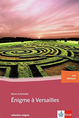 9783125914223: Énigma à Versailles. Buch mit Audio-CD: 9. Klasse