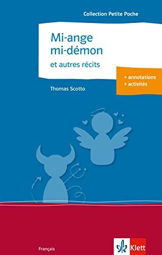 9783125915886: Mi-ange, mi-démon et autres récits: Französische Lektüre für die Oberstufe