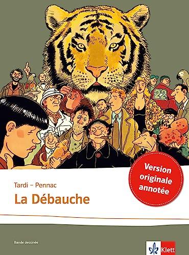 9783125915954: La débauche: Schulausgabe für das Niveau B2. Französische Bande dessinée mit Annotationen