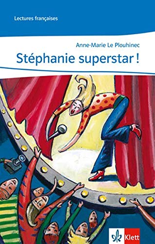 9783125918573: Stéphanie superstar!: Lektüren Französisch. Lecture graduée