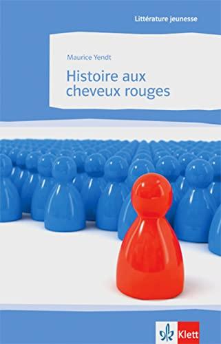9783125921092: Histoire aux cheveux rouges: Lektüren Französisch