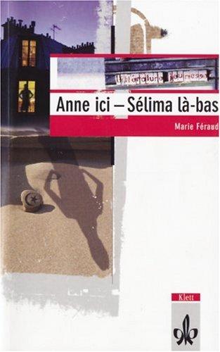 9783125921160: Anne ici - Sélima là-bas