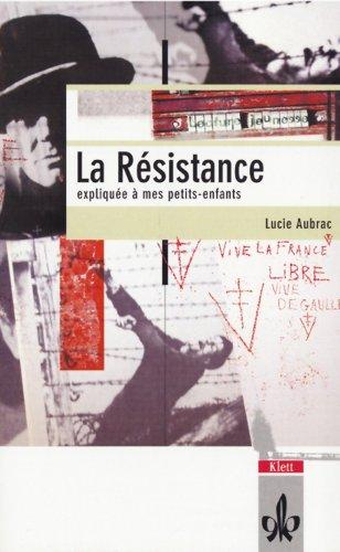 9783125921191: La Resistance expliquee a mes petits-enfants. Schullektüre.