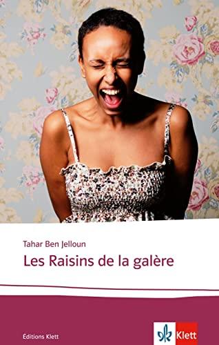 9783125922464: Les Raisins de la galère: Lektüren Französisch