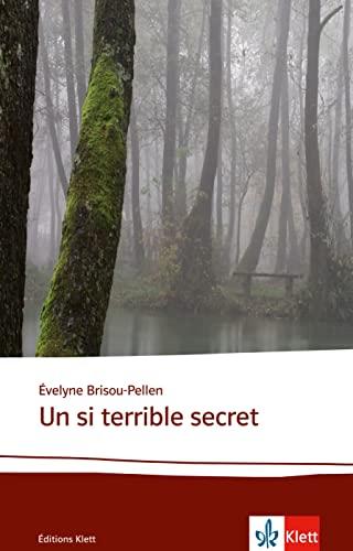 9783125922488: Un si terrible secret: Lektüren Französisch