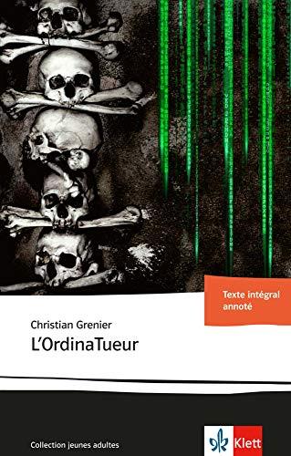9783125922945: L'OrdinaTueur: Französische Lektüre ab dem 5. Lernjahr