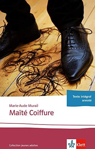 9783125922990: Maïté Coiffure: Ganzschrift. Abiturausgabe zum Thema « Le monde du travail », grundlegendes Niveau. Originaltext mit Annotationen