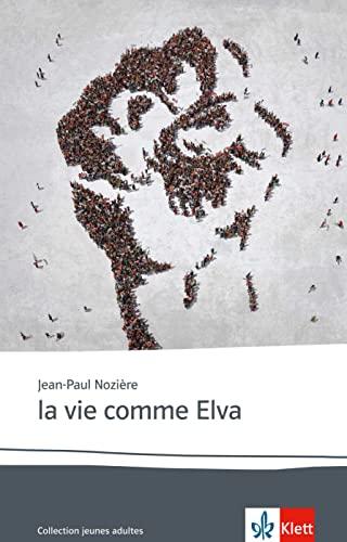 9783125923119: la vie comme Elva: Franz�sische Lekt�re f�r das 6. Lernjahr