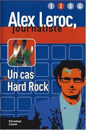 9783125937123: Alex Leroc, journaliste. Un cas hard rock