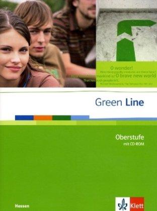 9783125940079: Green Line Oberstufe. Sch�lerbuch mit CD-ROM. Klasse 11/12 (G8) ; Klasse 12/13 (G9). Ausgabe f�r Hessen
