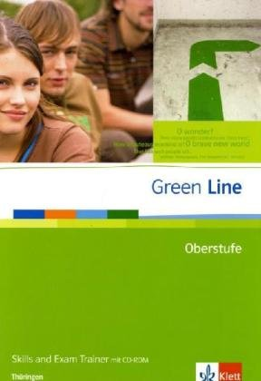9783125940215: Green Line Oberstufe. Klasse 11/12 (G8), Klasse 12/13 (G9). Skills and Exam Trainer mit CD-ROM. Thüringen