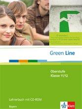 9783125940222: Green Line Oberstufe. Lehrerbuch mit CD-ROM. Klasse 11/12 (G8) ; Klasse 12/13 (G9). Ausgabe für Bayern