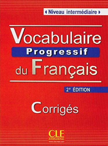 9783125952980: Vocabulaire progressif du français - Niveau intermédiaire (2ème édition) A2/B1. Corrigés