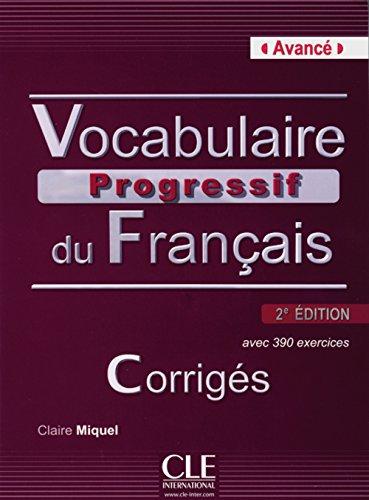 9783125953017: Vocabulaire progressif du français - Niveau avancé, 2ème édition, Corrigés