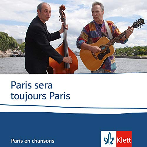 9783125970854: Paris sera toujours Paris: Paris en chansons [Audiobook] by Blume, Michael